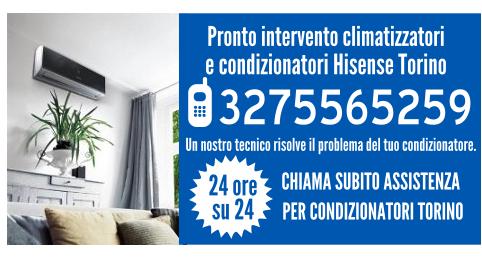 Pronto intervento climatizzatori e condizionatori Hisense Torino